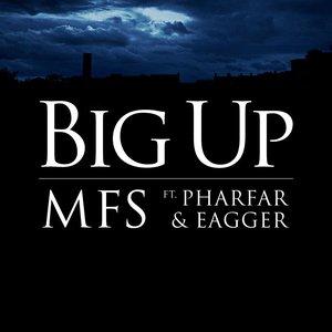 Image for 'Big Up ft. Pharfar & Eagger'
