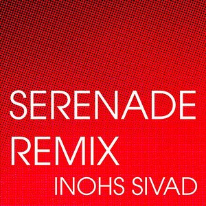 Image for 'Serenade (Remix)'
