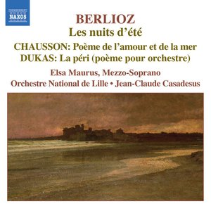 Image for 'Berlioz: Nuits D'Ete (Les) / Chausson: Poeme De L'Amour Et De La Mer / Dukas: La Peri'