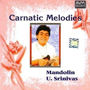 Image for 'Carnatic Melodies (Mandolin - U. Srinivas)'