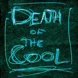 Image for 'Death of the Cool'