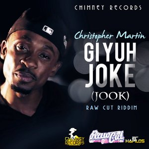 Bild für 'Gi Yuh Joke (Jook) - Single'