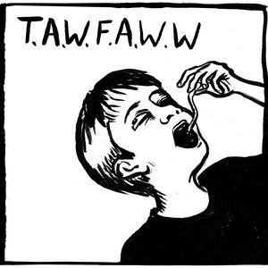 Image for 'T.A.W.F.A.W.W.'
