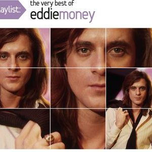 Image for 'Playlist: The Very Best Of Eddie Money'