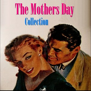 Image for 'The Mothers Day Collection'