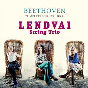 Image for 'Beethoven: Complete String Trios - Lendavai'