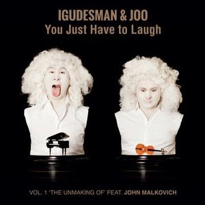 Image for 'You Just Have to Laugh - Vol. 1 (Deluxe Edition)'