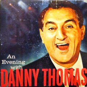 Image for 'An Evening with Danny Thomas'