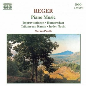Image for 'REGER: Improvisationen / Humoresken / Traume am Kamin'