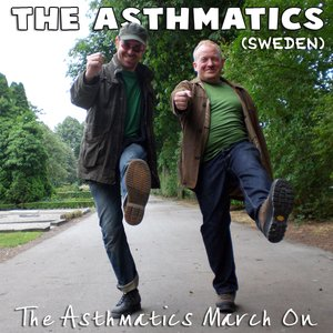 Image for 'The Asthmatics March On'