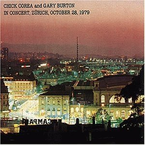 Image for 'Chick Corea and Gary Burton In Concert, Zurich, October 28, 1979'