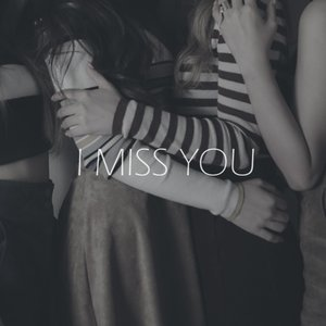 Image for 'I Miss You'