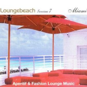 Image for 'Loungebeach Session 7 - Miami'