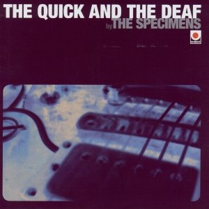 Image for 'The Quick and the Deaf'