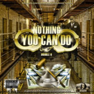 Image for 'Nothing You Can Do'