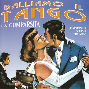 Image for 'Balliamo il Tango La Cumparsita'