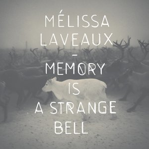 Image for 'Memory Is A Strange Bell'