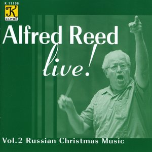 Image for 'Reed: Alfred Reed Live!, Vol. 2 - Russian Christmas Music'