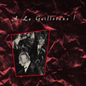 Imagen de 'A La Guillotine'