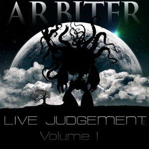 Image for 'Arbiter: Live Judgement Vol. 1 [2009]'