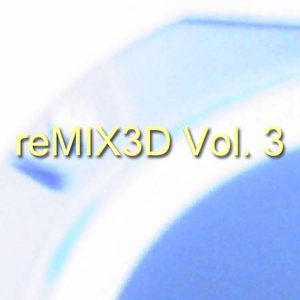 Image for 'Tyler Adam & TyGuy Productions Presents: reMIX3D Vol. 3'