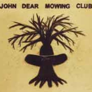 Image for 'John Dear Mowing Club'