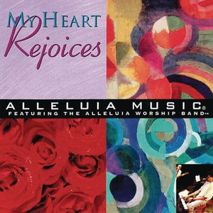 Image for 'My Heart Rejoices'