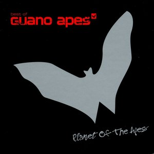 Image for 'Planet of the Apes: Best of Guano Apes'