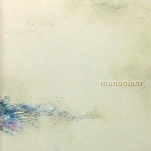 Image for 'Monocism'