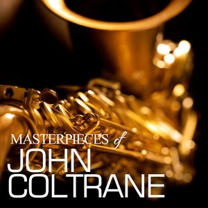 Image for 'Masterpieces of John Coltrane'