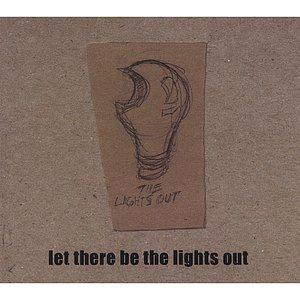 Image for 'Let There Be The Lights Out'