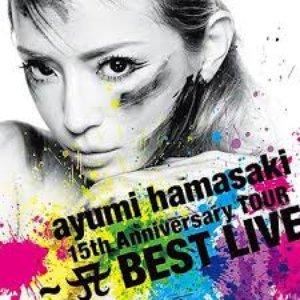 Image pour '15th Anniversary TOUR 〜A BEST LIVE〜'