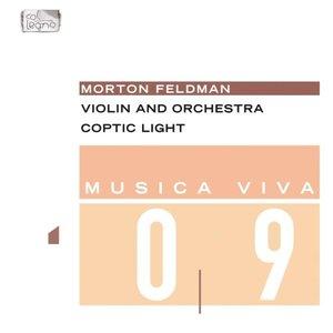 Bild für 'Musica Viva 09: Morton Feldman - Violin And Orchestra, Coptic Light'