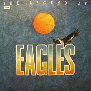 Image for 'The Legend of Eagles'