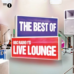 Image for 'The Best Of BBC Radio 1's Live Lounge'