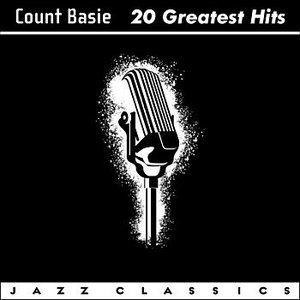 Image for 'Count Basie: 20 Greatest Hits'