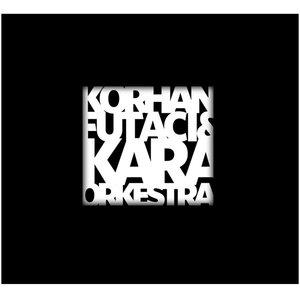 Imagem de 'Korhan Futacı ve Kara Orkestra'