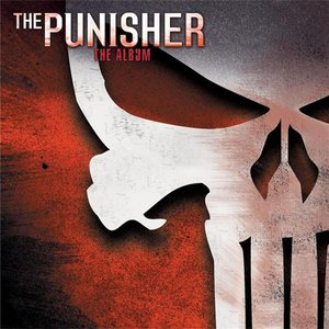 Image for 'The Punisher - The Album (Music From The Motion Picture)'