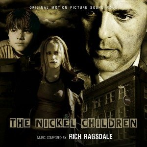 Bild för 'The Nickel Children (Original Motion Picture Score)'