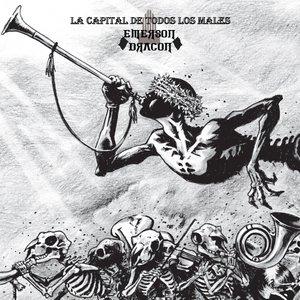 Image for 'La Capital De Todos Los Males'