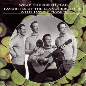 Image for 'Wrap The Green Flag: Favorites Of The Clancy Brothers With Tommy Makem'