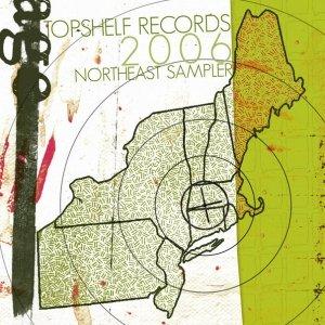 Image for 'Topshelf Records 2006 Northeast Sampler'