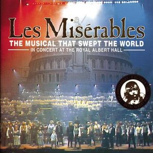 Image for 'Les Misérables - In Concert at the Royal Albert Hall'