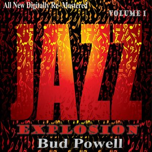 Image for 'Bud Powell: Jazz Explosion, Vol. 1'