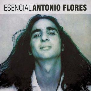 Immagine per 'Esencial Antonio Flores'