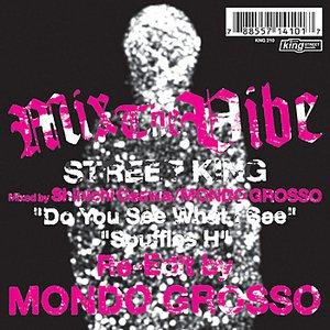 Imagen de 'Mix The Vibe - Street King EP #1'
