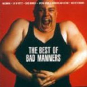 Image for 'The Best Of Bad Manners'