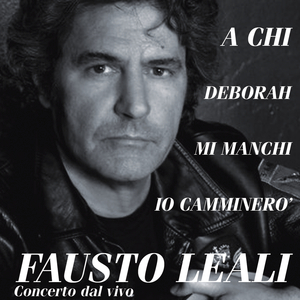 Fausto Leali Concerto dal Vivo