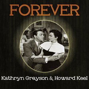 Image for 'Forever Kathryn Grayson & Howard Keel'