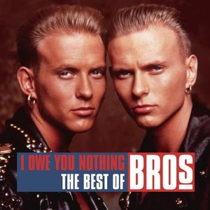 Bild für 'I Owe You Nothing - The Best of Bros'